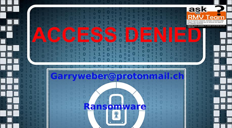 Garryweber@protonmail.ch Ransom