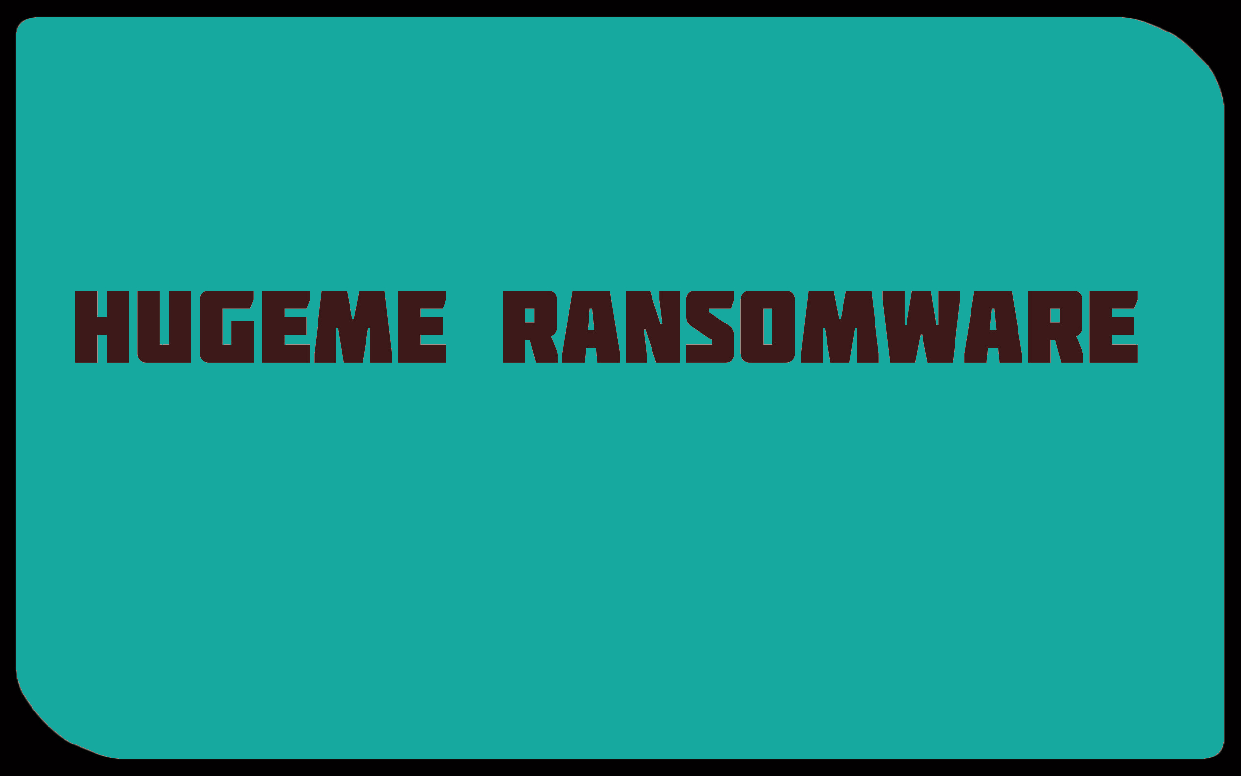 uninstall HugeMe Ransomware
