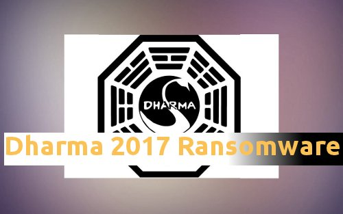Dharma 2017 Ransomware Removal Expert's Solution (Including File