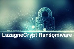 Delete LazagneCrypt Ransomware