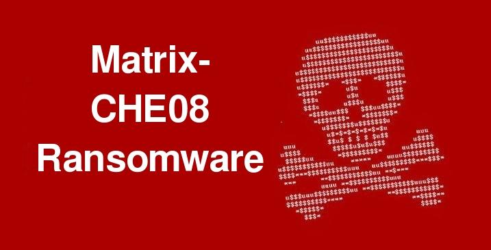 Delete Matrix-CHE08 Ransomware