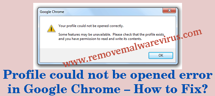 Profile could not be opened error in Google Chrome