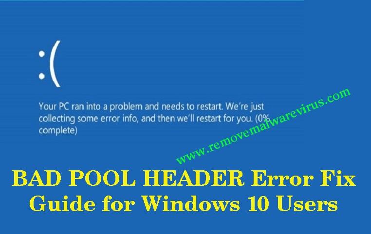 Fix BAD POOL HEADER Error In Windows 10