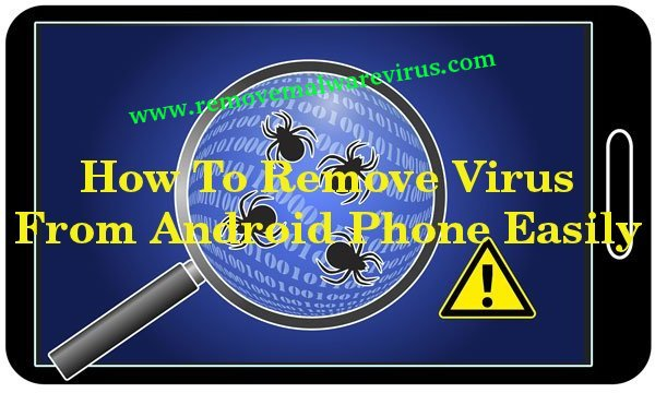 remove virus from Android phone