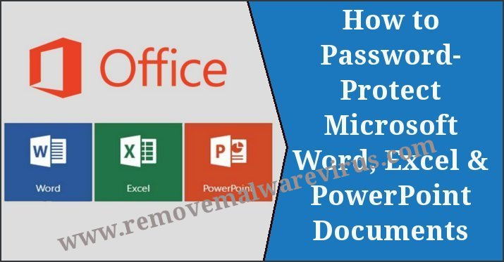 How to Password-Protect Microsoft Word, Excel and PowerPoint