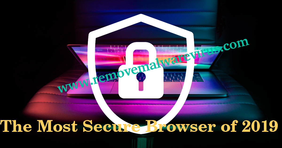 The Most Secure Browser of 2019