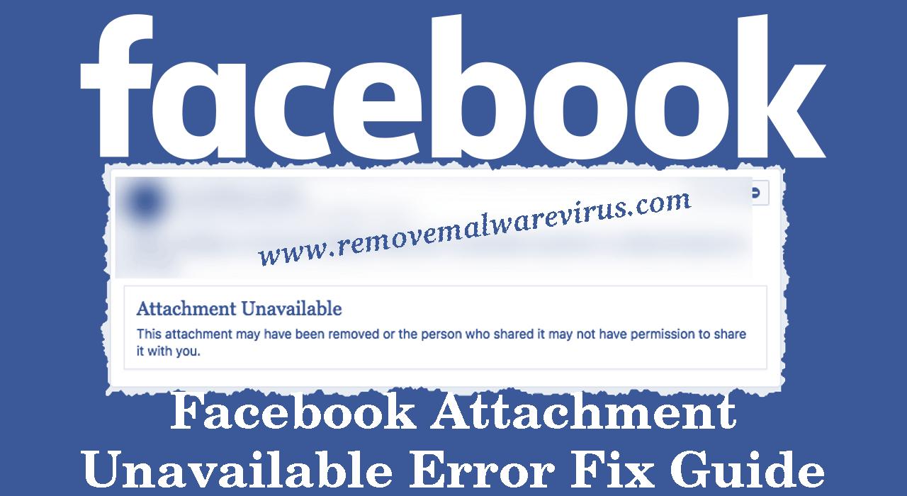 fix Facebook attachment unavailable error