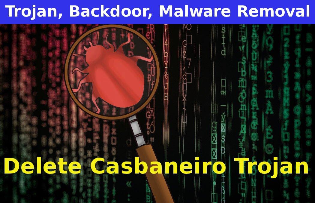 Delete Casbaneiro Trojan